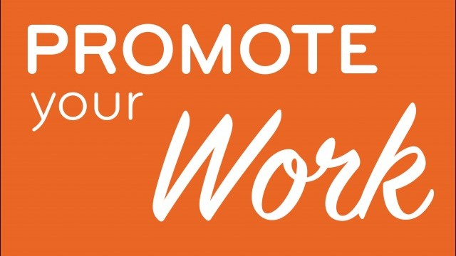 Promote Your Work Today