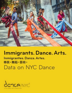 Immigrants. Dance. Arts.:Data on NYC Dance report cover