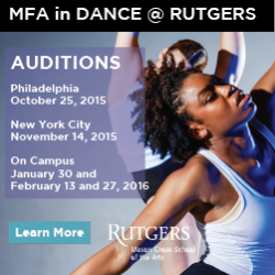 Audition for the new MFA in Dance at Rutgers University on October 25 (Philly), November 14 (NYC), January 30, February 13, or February 27 (on campus).