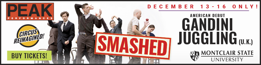 Gandini Juggling Smashed at ACP Peak Performances December 13-16, 2018