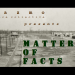 "Photo of a POW camp during WWII. The text on top of the image reads ""Nazmo Dance Collective presents, Matters of Facts""."