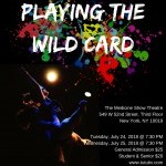 Playing the Wild Card Show Poster