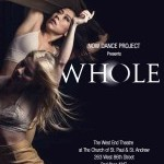 "NOW Dance Project Presents ""WHOLE"""