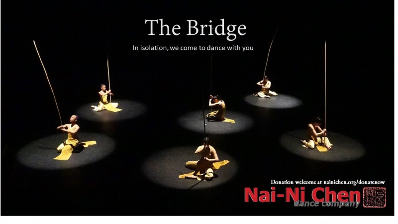 The Bridge: Nai-Ni Chen Virtual Dance Institute of boundary-breaking dance experiences, Free One-Hour Company Class on Zoom Augu