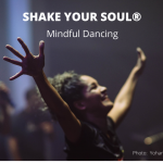 Shake Your Soul® Mindful Dancing