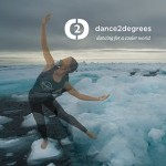 dance2degrees is an international moment of dance designed to bring awareness to the existential issue of climate change, and to