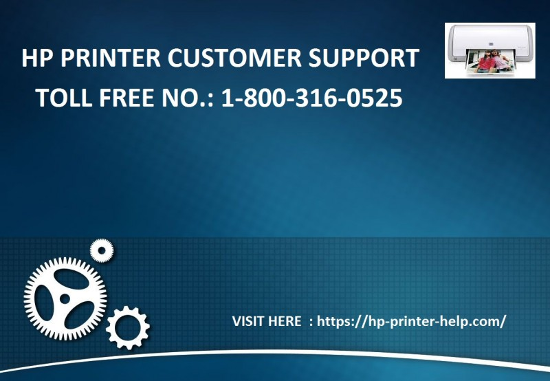 HP Printer Support  Customer Service Toll-free Number: 1-800-316-0525