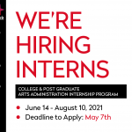 """WE'RE HIRING INTERNS"" in red letters, black boxed white letters read ""COLLEGE & POST-GRADUATE ARTS ADMINISTRATION INTERNSHIP PR"