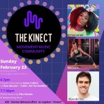 The Kinect - Flyer. Artist Headshots and Event Details Listed