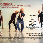 Gloria McLean offers a new class on Fridays from 1 to 2:30 Feb. 22 through March 22, at Sudio 55 C, 55 Avenue C at 4th Street. A
