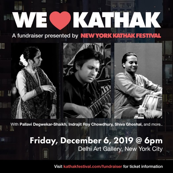 We ❤ Kathak - A Fundraiser presented by NY Kathak Festival