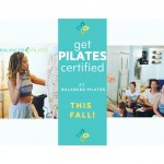 Get Pilates Certified at Balanced Pilates this fall!t