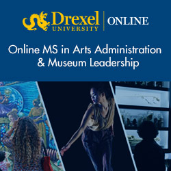 Drexel University - Online MS Arts Administration & Museum Leadership
