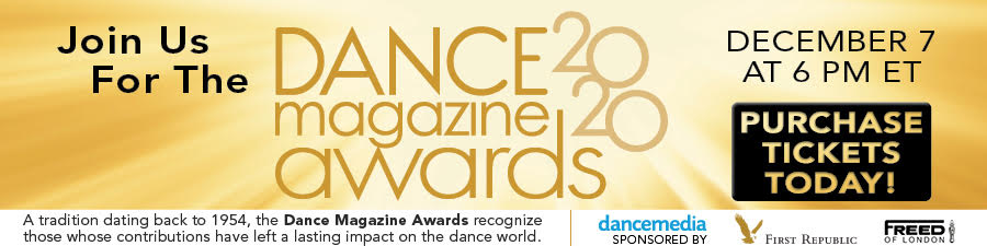 Join us for the 2020 Dance Magazine Awards!