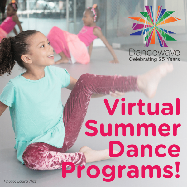 "Young kid dancing in studio with the text ""Virtual Summer Dance Programs!"""