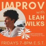 Friday Improv with Leah Wilks - Dancewave