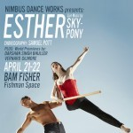 Nimbus Dance Works presents Esther at BAM; Featuring Sky-Pony