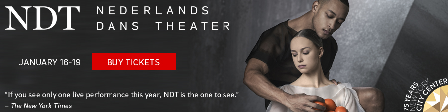 NDT at NY CIty Center 1/16-19