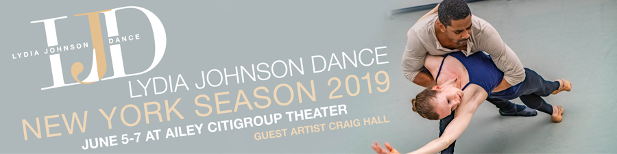 Lydia Johnson Dance NYC Season 2019 with Guest Artist Craig Hall