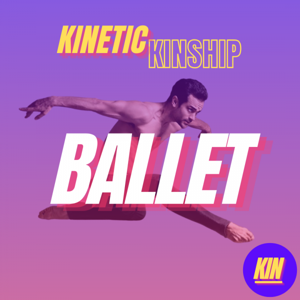 Ballet in bold white letters overlaid on a photo of Rasta Thomas jumping through the air. Kinetic Kinship logo is placed at top.