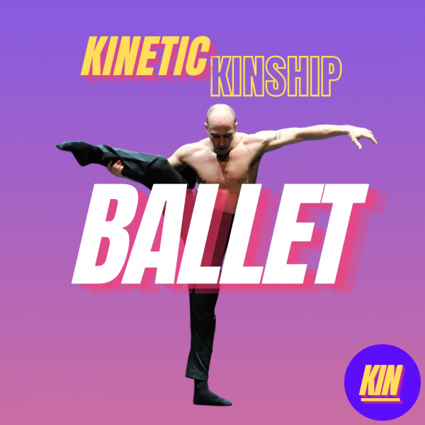 Ballet in white bold letter overlaid on a photo of Bradley Shelver in a side attitude. Kinetic Kinship across the top.