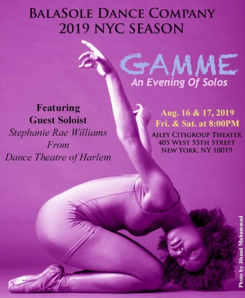 BalaSole Dance Co. with Dance Theatre of Harlem dancer Stephanie Rae Williams, Aug. 16 & 17, 2019, 8PM