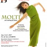 "BalaSole Dance Co. with former Marthat Graham principal dancer Miki Orihara in ""MOLTI"", June 2 & 3, 2017, 8PM, at BAM Fisher"