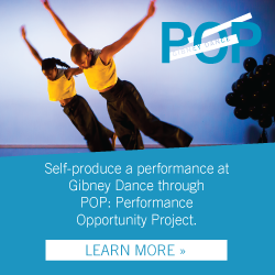 Gibney Dance Presents POP: Performance Opportunity Project