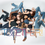 "Dancers laying on floor in a group, covered by the word ""TOGETHER!"""