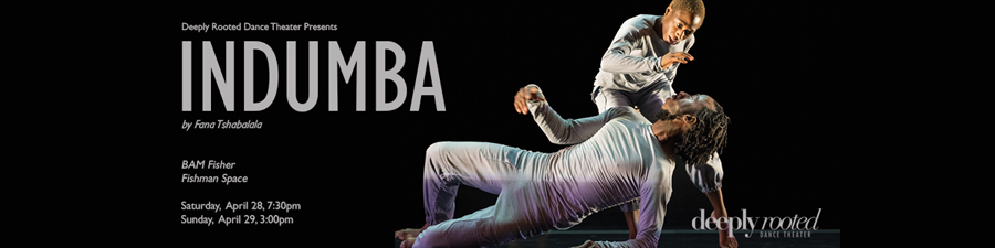 Deeply Rooted Dance Theater presents INDUMBA April 28 & 29