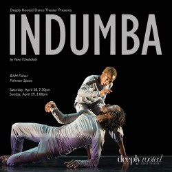 Deeply Rooted Dance Theater presents INDUMBA