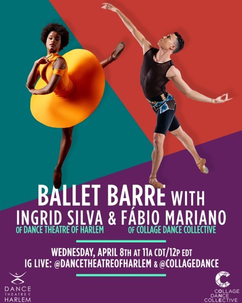 Instagram LIVE Ballet Barre class featuring our very own Ingrid Silva and Collage Dance Collective's Fábio Mariano on Wednesday,