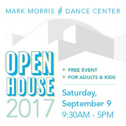 Mark Morris Dance Group Open House 2017 9.30am-5pm