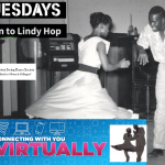VIRTUAL Tuesdays!  Learn to Lindy Hop and Swing Dance (Beg/Int)