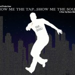 Show Me the TAP... Show Me the SOUL!